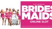voglia-di-vincere-slot-online-bridesmaids