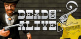 deadoralive slot machine